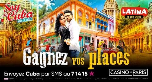 """Gagnez vos places pour le spectacle """"Soy de Cuba"""" au Casino de Paris"""