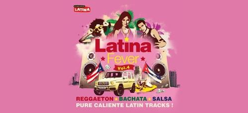 Latina Fever Vol. 4 : la nouvelle compilation Latina est disponible !