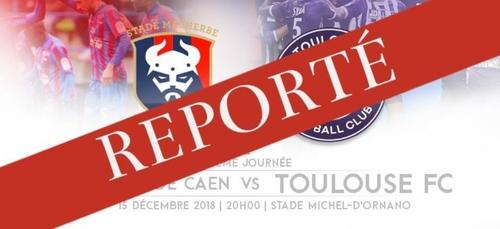 Sm Caen - Toulouse FC : Match reporté