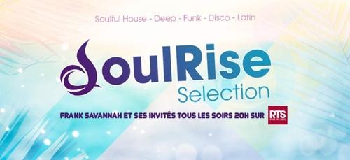 Nouvelle émission Soulrise Selection tous les soirs 20H sur RTS