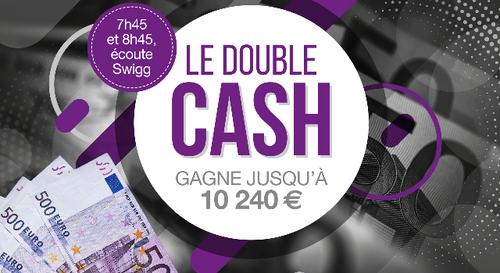 Le Double Cash Swigg : gagne jusqu'à 10 240 € !