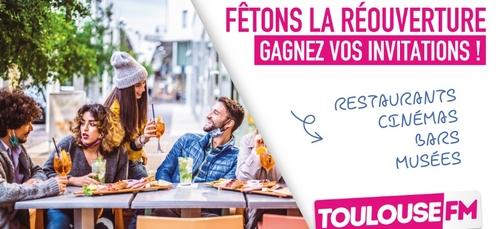 Toulouse FM fête la réouverture !