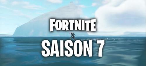 Fortnite saison 7 : découvrez tout ce qu'il y a à savoir !