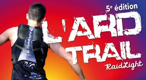 Gagnez votre dossard pour l'Ard Trail RaidLight !