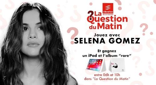 Gagnez votre iPad et le nouvel album de Selena Gomez !