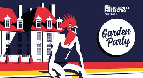 Gagnez vos entrées pour la garden party by Cocorico Electro !