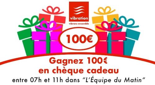 Gagnez 100€ de chèques cadeaux !