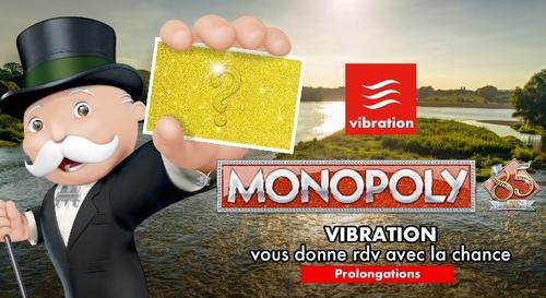 Monopoly Vibration : la chance est de retour !