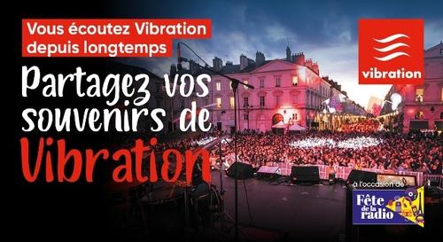 Fête de la Radio : partagez vos souvenirs de Vibration !