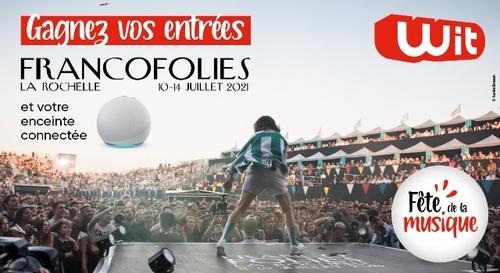 Wit FM fête la musique : gagnez vos places pour les Francopholies,...