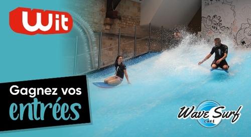 Gagnez vos 4 entrées au Wave Surf Café